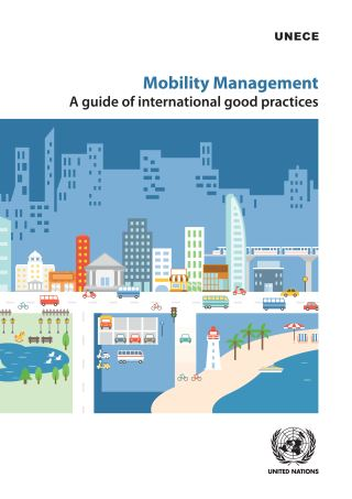 Mobility Management: A Guide of International Good Practices