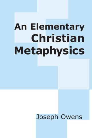 An Elementary Christian Metaphysics