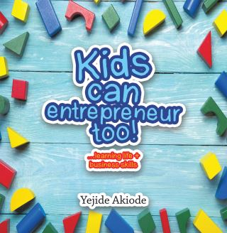 Kids Can Entrepreneur Too!