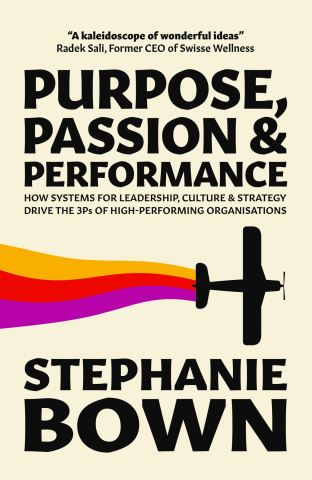 Purpose, Passion and Performance