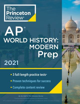 Princeton Review AP World History: Modern Prep, 2021
