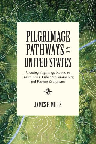 Pilgrimage Pathways for the United States