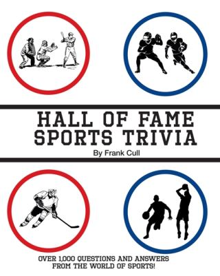 Hall of Fame Sports Trivia