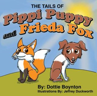 The Tails of Pippi Puppy and Frieda Fox