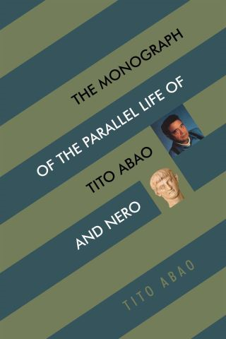 The Monograph of the Parallel Life of Tito Abao and Nero