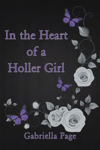 In the Heart of a Holler Girl