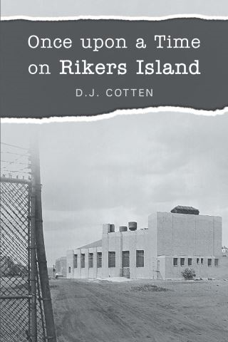 Once upon a Time on Rikers Island