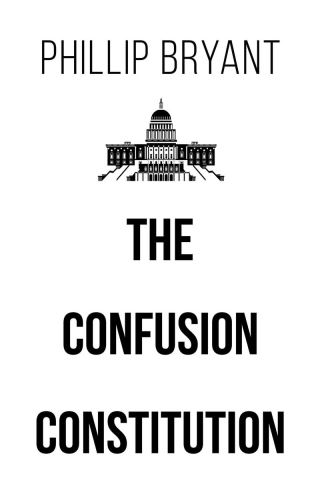 The Confusion Constitution