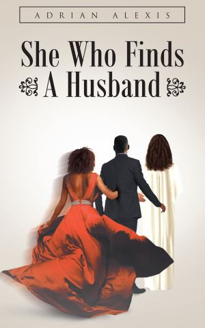 She Who Finds A Husband