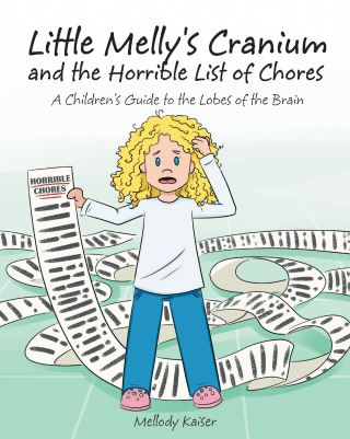 Little Melly's Cranium - and the Horrible List of Chores