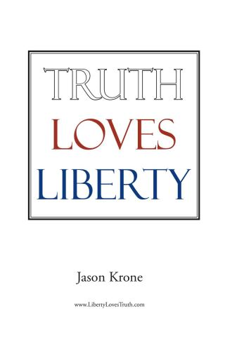Truth Loves Liberty