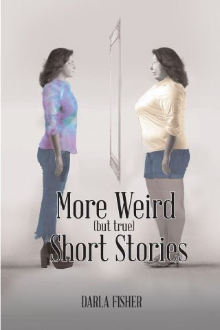 More Weird (but true) Short Stories