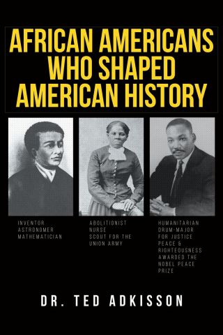 African Americans Who Shaped American History