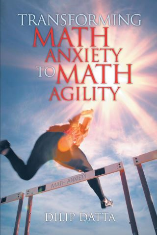 Transforming Math Anxiety to Math Agility