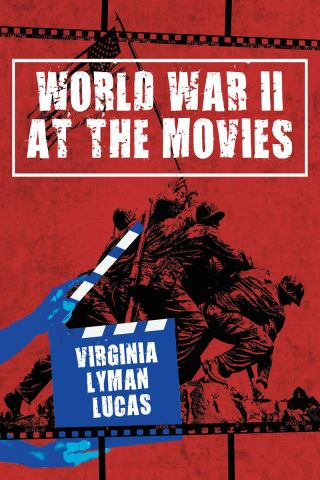 World War II at the Movies