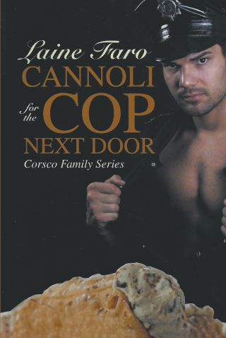 Cannoli for the Cop Next Door