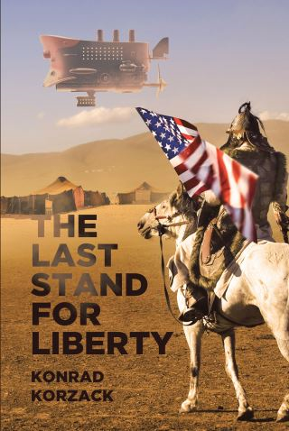The Last Stand for Liberty