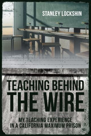 Teaching Behind the Wire