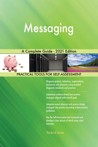 Messaging A Complete Guide - 2021 Edition