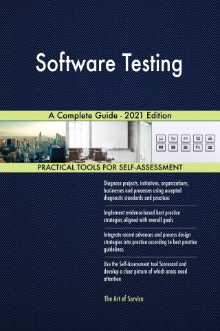 Software Testing A Complete Guide - 2021 Edition