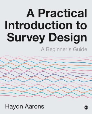 A Practical Introduction to Survey Design