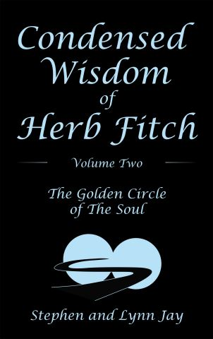 Condensed Wisdom   of   Herb Fitch     Volume Two