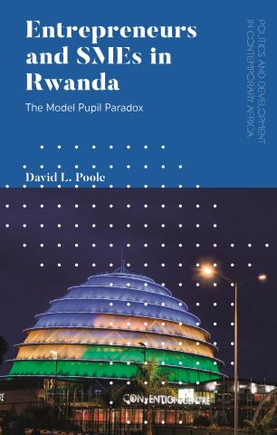Entrepreneurs and SMEs in Rwanda