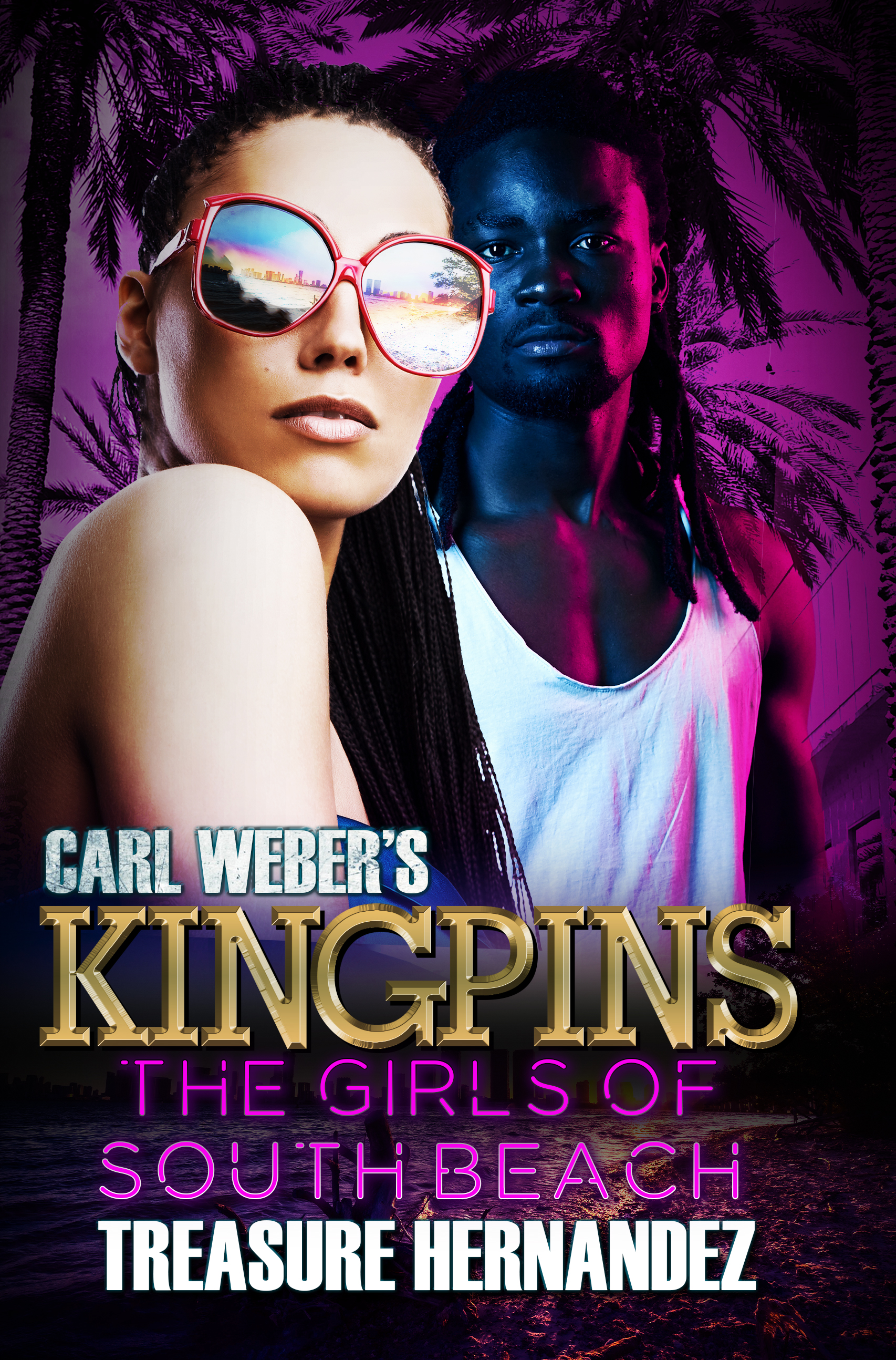 Carl Weber's Kingpins: The Girls of South Beach