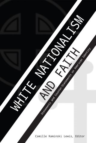 White Nationalism and Faith