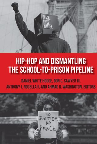 Hip-Hop and Dismantling the School-to-Prison Pipeline