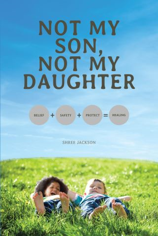 Not My Son, Not My Daughter