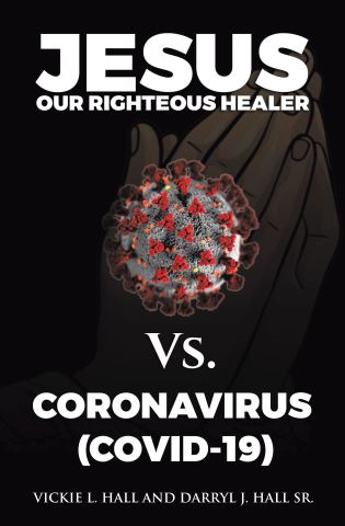 Jesus Our Righteous Healer Vs. Coronavirus (Covid-19)