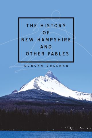 The History of New Hampshire and Other Fables