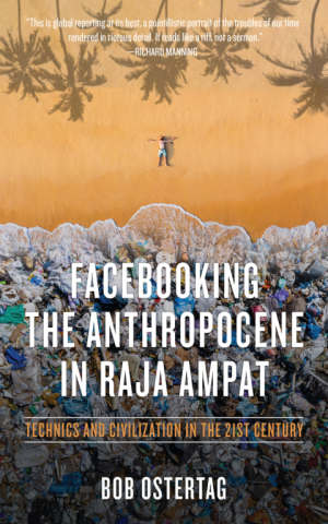 Facebooking the Anthropocene in Raja Ampat