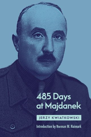 485 Days at Majdanek