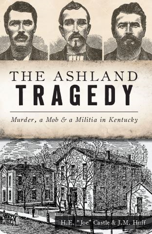 The Ashland Tragedy
