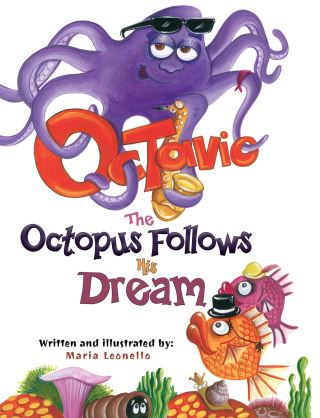 Octavio The Octopus Follows His Dream
