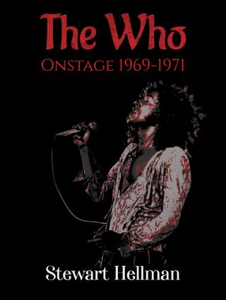 The Who Onstage 1969–1971