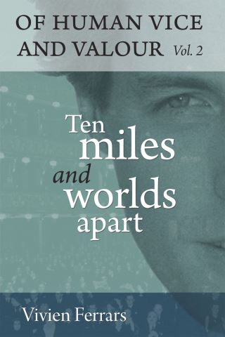 Ten Miles and Worlds Apart