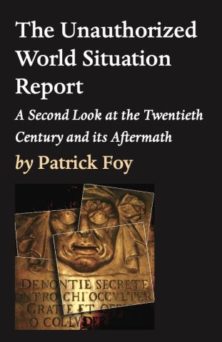 The Unauthorized World Situation Report, 2nd Edition