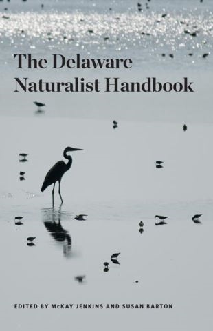 The Delaware Naturalist Handbook