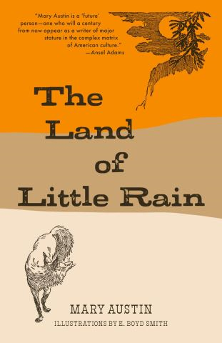 The Land of Little Rain (Warbler Classics)