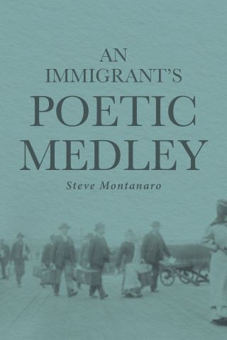 An Immigrant's Poetic Medley