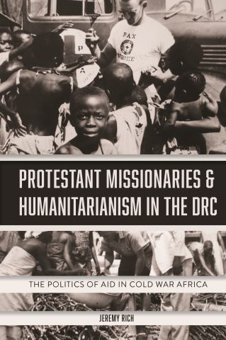 Protestant Missionaries & Humanitarianism in the DRC