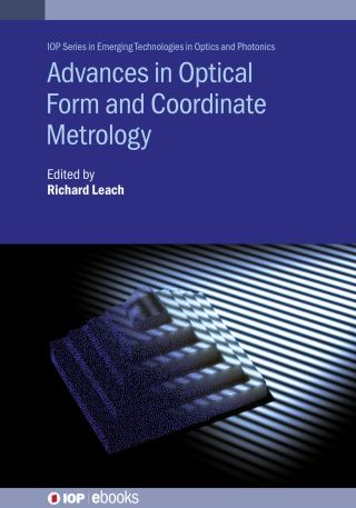 Advances in Optical Form and Coordinate Metrology