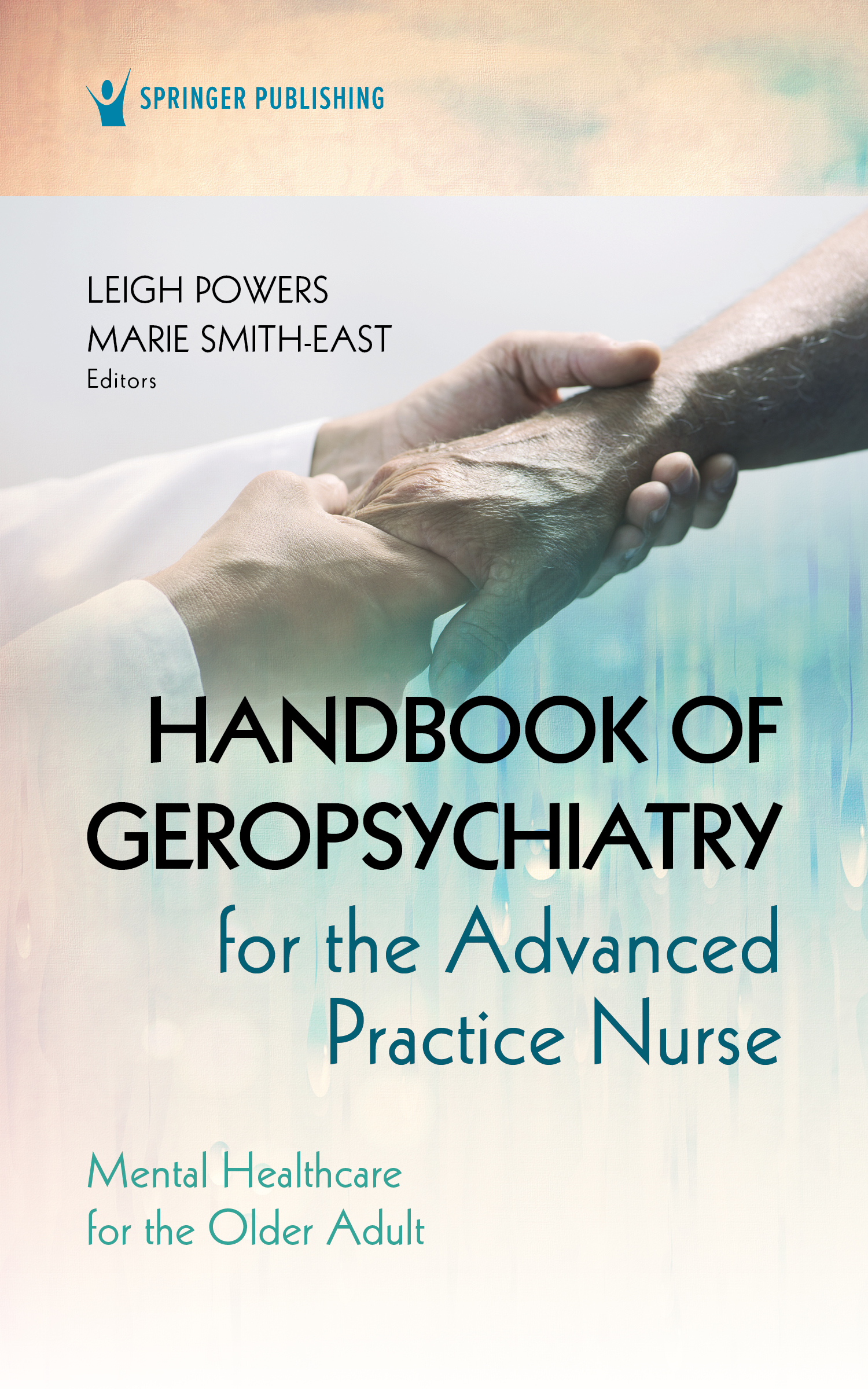 Handbook of Geropsychiatry for the Advanced Practice Nurse
