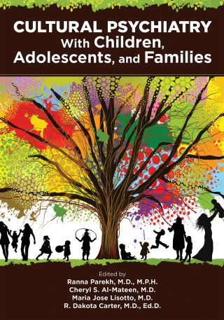 Cultural Psychiatry With Children, Adolescents, and Families