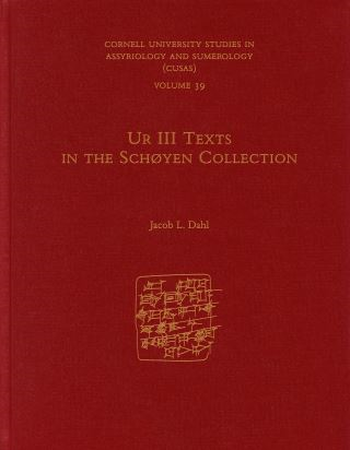 Ur III Texts in the Schøyen Collection