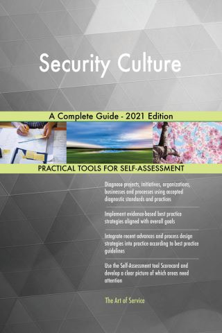 Security Culture A Complete Guide - 2021 Edition