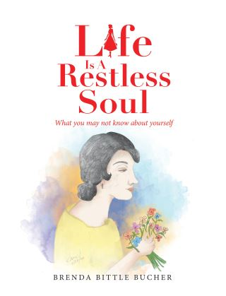 Life Is a Restless Soul